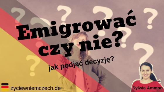 Niemcy emigrować czy nie