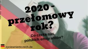 2020 w Niemczech- przełomowy rok